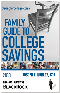 Savingforcollege.com's Family Guide to College Savings: Edition 2013-2014